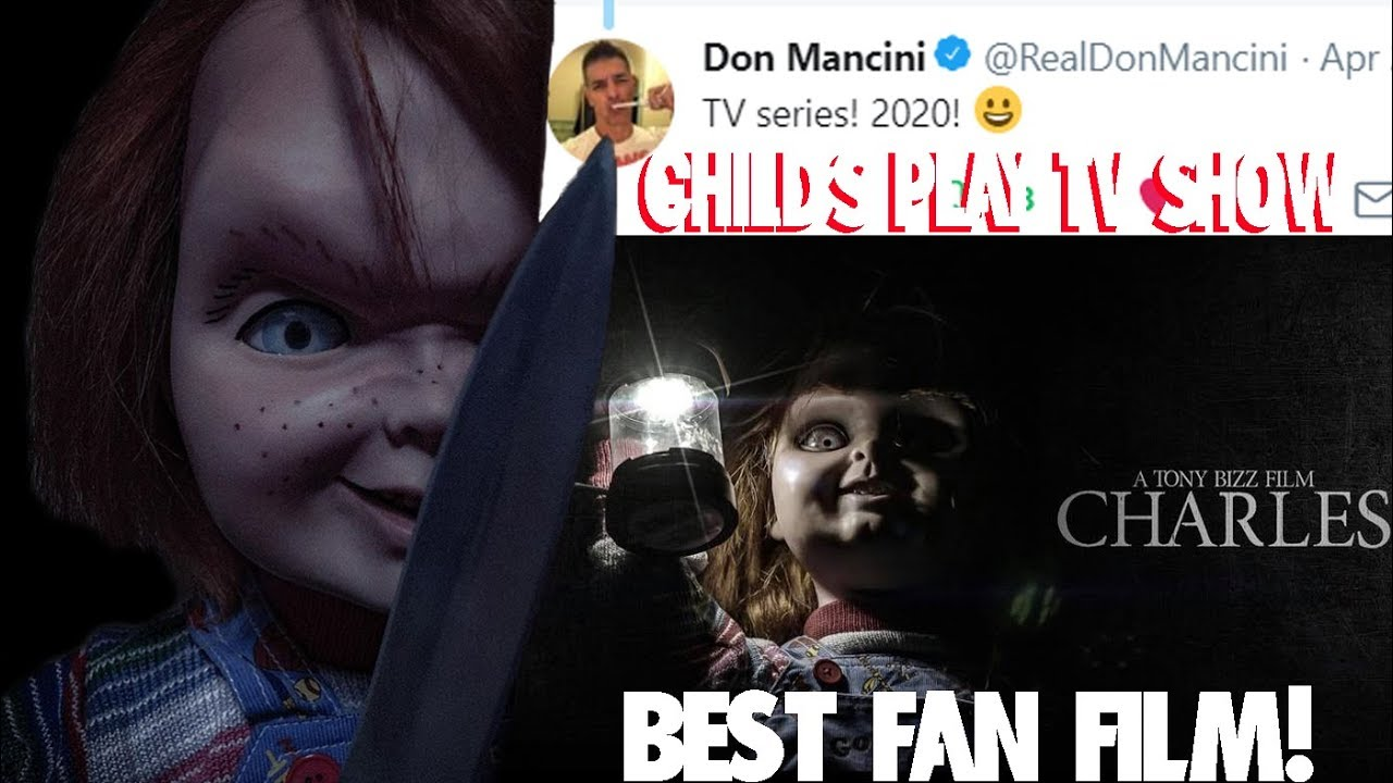 Best Tv Show In 2020 Child's Play TV Show 2020! & Charles Chucky Fan Film Update   YouTube