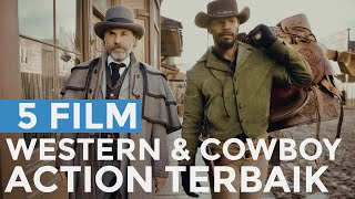 5 Film Western Action Cowboy Terbaik