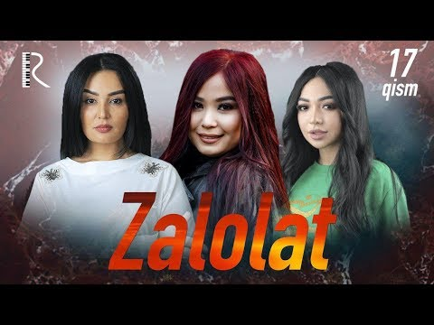 Zalolat (o'zbek Serial) | Залолат (узбек сериал) 17-qism #UydaQoling