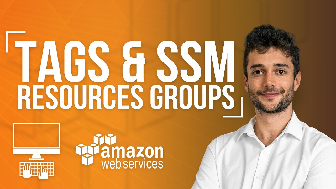 AWS Tags & SSM Resources Groups Tutorial