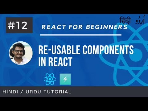 Learn React for Beginners in Hindi and Urdu: Resuable Component in React #12