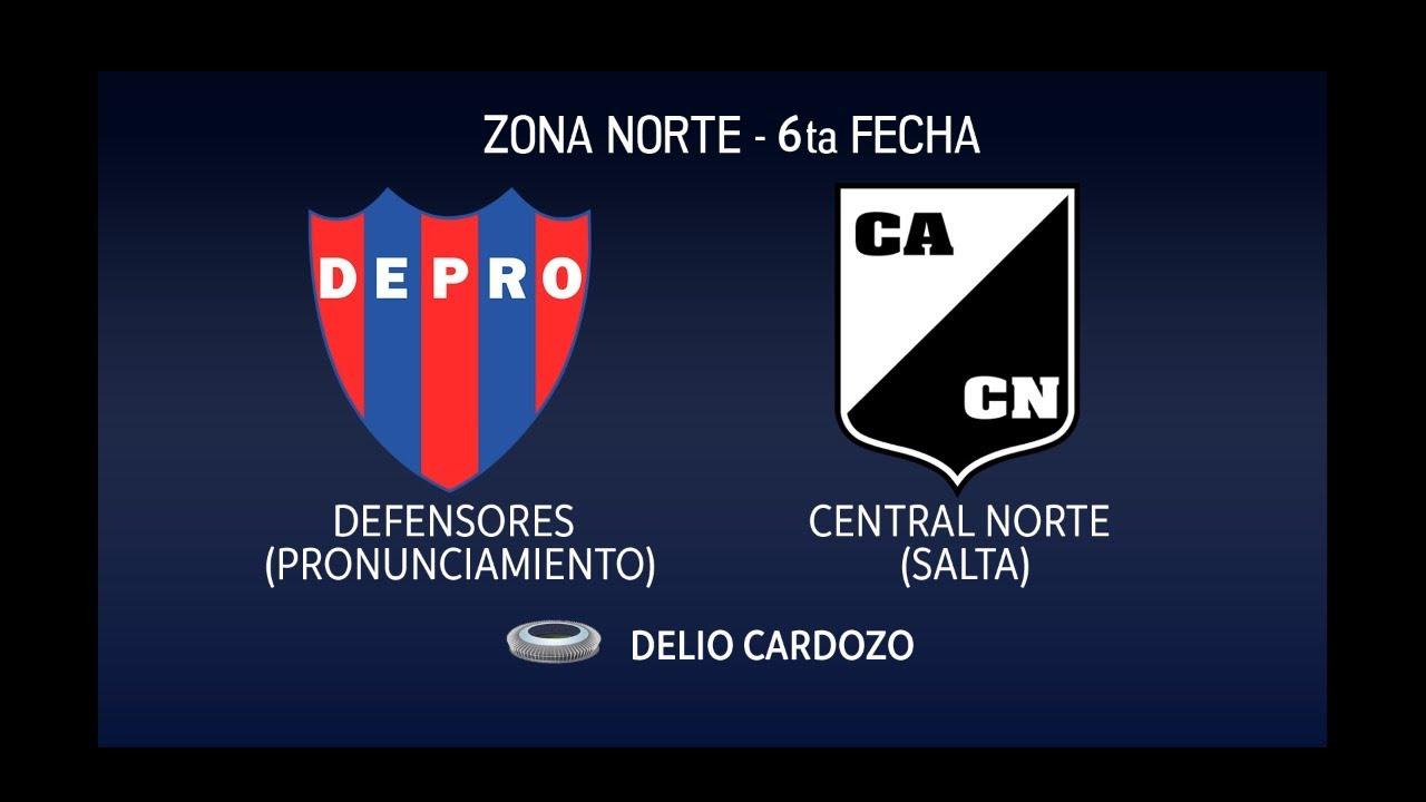 DEFENSORES (PRONUNCIAMIENTO) vs CENTRAL NORTE (SALTA) | Torneo Federal A | Zona Norte - Fecha 6