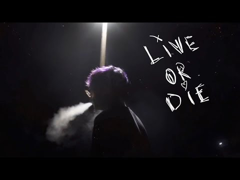 yunggoth✰ - Live or Die (official video)