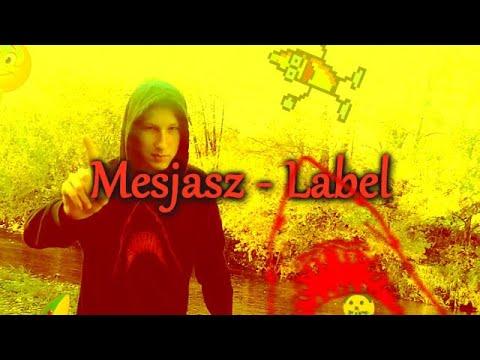 Mesjasz - Label (prod. Doble Ache Beats)