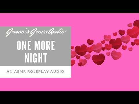 One More Night [Romance] [LDR] [Girlfriend] [Roleplay]