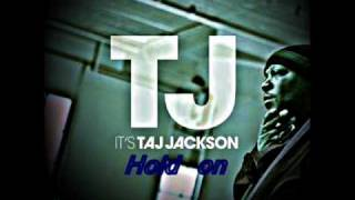 Watch Taj Jackson Hold On video