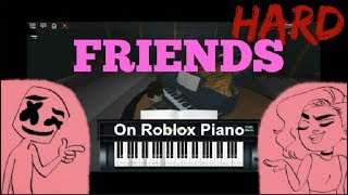 Friends (By Marshmello & Anne Marie) on Roblox Piano [Hard]