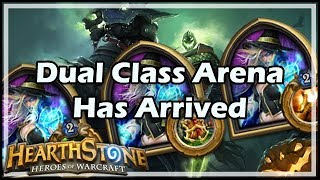 [Hearthstone] Dual Class Arena Has Arrived