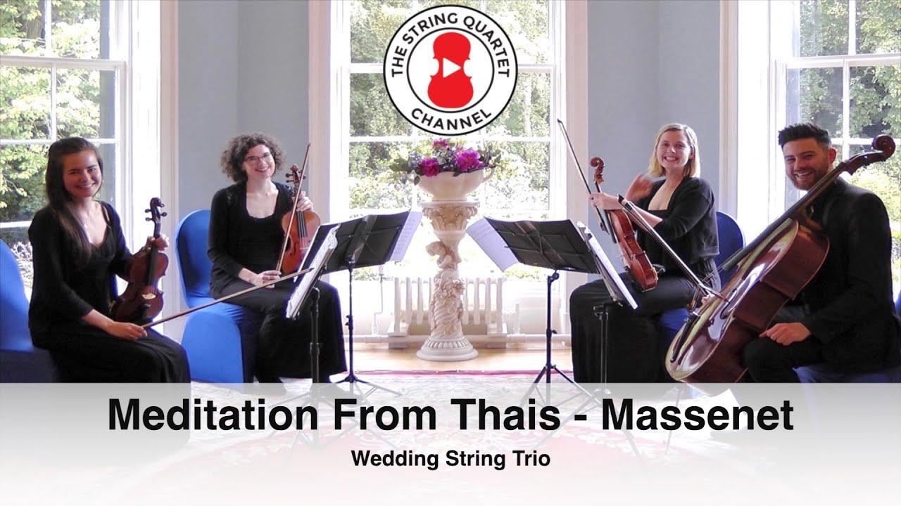 Meditation From Thais Massenet Wedding String Quartet