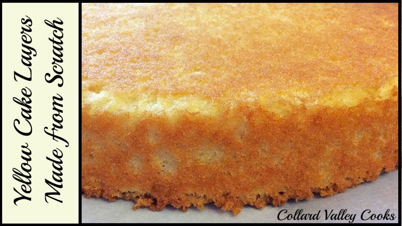Cvc S Yellow Cake Recipe My Yellow Cake From Scratch Recipe Is So