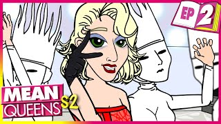 Bad Friendship | Mean Queens - S2 Ep 2