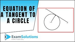 Video Tangents : Equation of a tangent to a Circle : ExamSolutions download MP3, 3GP, MP4, WEBM, AVI, FLV Januari 2018