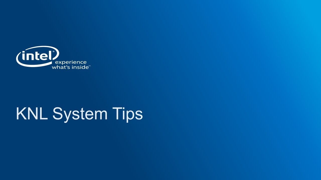 CSCS Intel KNL: System Tips, Bockhorst - YouTube