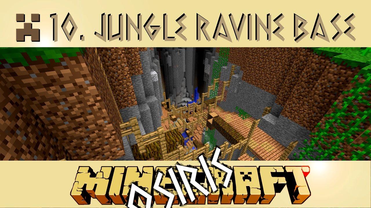 Minecraft 112 Single Player Jungle Ravine Base Osiris Season 2 Striking Out E10