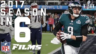 2017 NFL Season in Six Minutes! | NFL Films