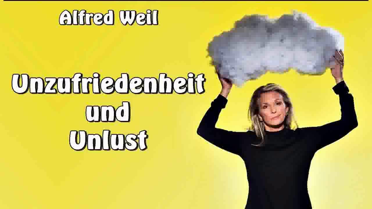 Download Unzufriedenheit und Unlust - Alfred Weil