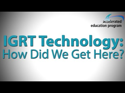 IGRT Technology: How Did We Get Here? - Dr. David Jaffray