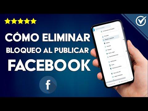 Cómo Quitar o Eliminar el Bloqueo o Restricción en Facebook para Publicar