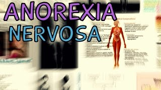 What is Anorexia Nervosa? Anorexia - Ana - Eating - Information - Symptoms, Diagnosis and Treatment YouTube Videos