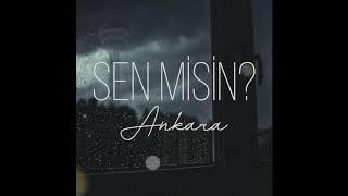 Dünyada Ne Varsa - Sen Misin? (Ankara) Resimi