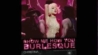 Christina Aguilera - Show Me How You Burlesque (Clean Radio Edit)