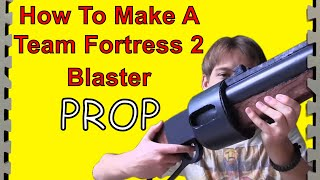 How to build a TF2 Scattergun (DIY)