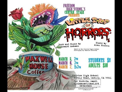 Freedom High School's Centre Stage's Little Shop of Horrors 2015