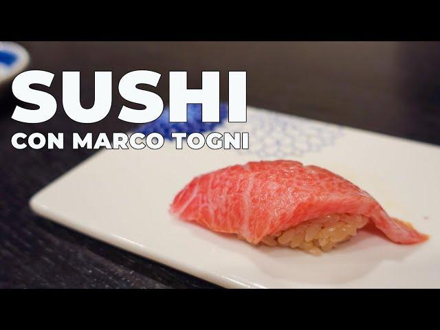 OTTIMO SUSHI CON MARCO TOGNI - MESE DEL SUSHI Ep. 3