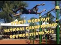 Voir STREET WORKOUT NATIONAL CHAMPIONSHIP - WSWCF - REUNION ISLAND 2018