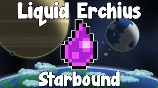 Liquid Erchius , Easy Fuel!? - Starbound Unstable/Nightly Build
