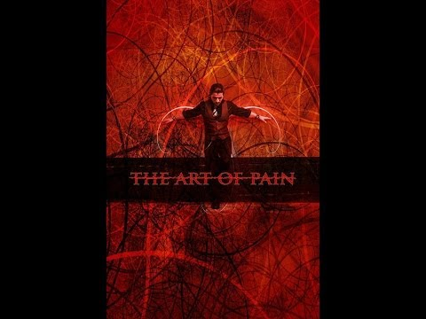 THE ART OF PAIN [ Official Trailer ] HD