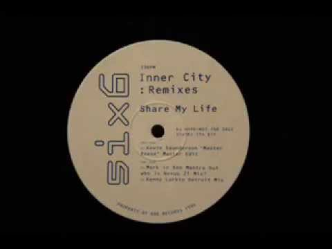 Inner City - Share My Life (Kenny Larkin remix)