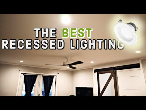 Best Recessed Lights In 2019 - And How To Install Them