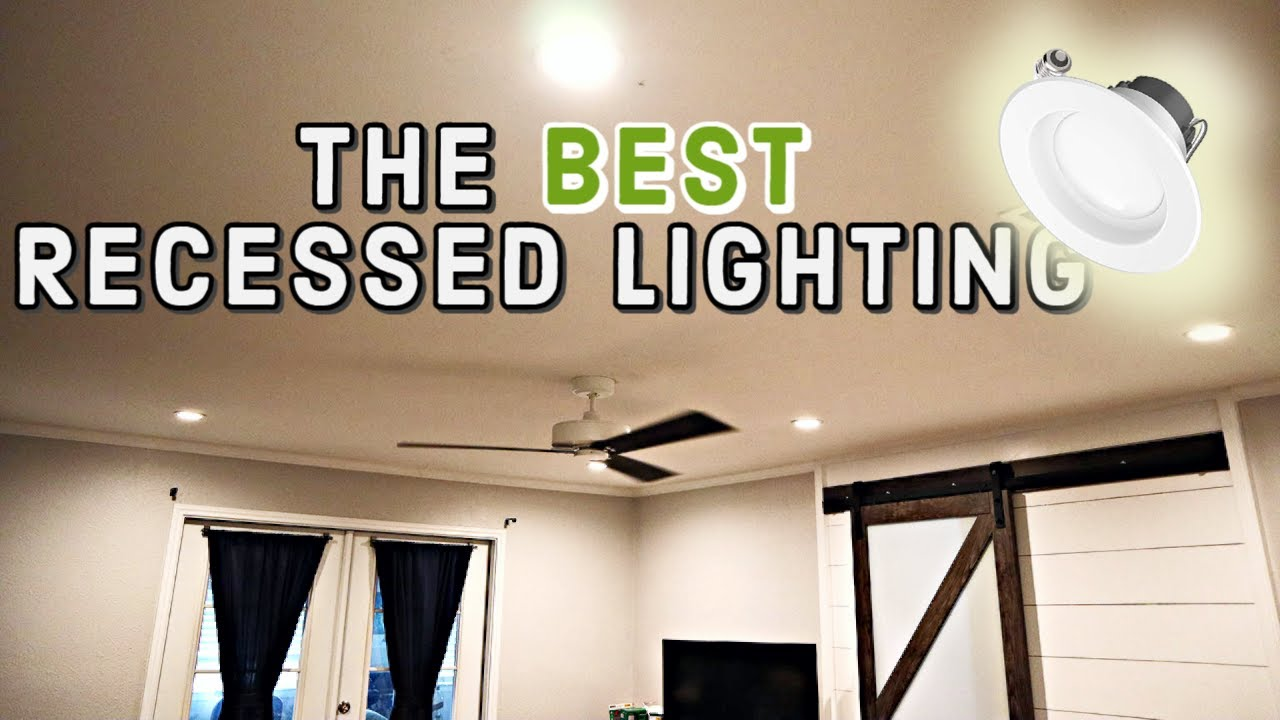 Best Recessed Lights In 2019 And How To Install Them