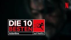 Die 10 besten Actionfilme auf Netflix | Netflix