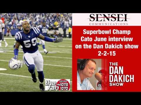 Superbowl Champ Cato June interview on the Dan Dakich show 2-2-15