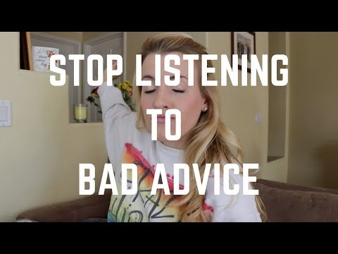 Stop Listening to Bad Advice!