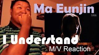 "Video Ma Eunjin - ""I Understand"" (ft. d.ear) M/V Reaction download MP3, 3GP, MP4, WEBM, AVI, FLV Januari 2018"