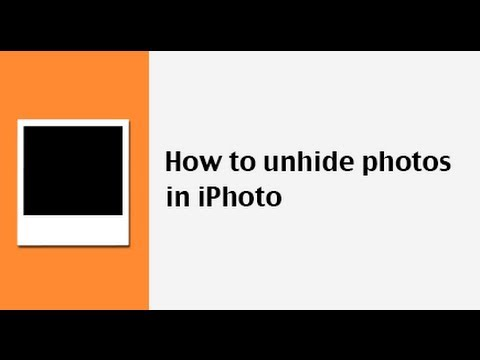 How do you view hidden photos in iphoto