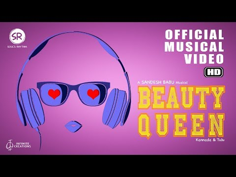 BEAUTY QUEEN - Kannada | New Party Anthem | Musical Video | 2020 | 4K