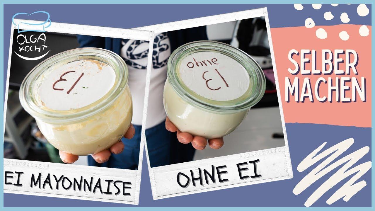 Mayonnaise selber machen - 2 Varianten