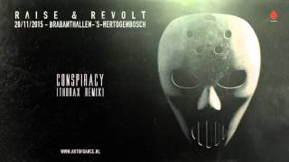 Angerfist - Conspiracy (Thorax Remix)