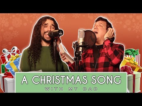 A Christmas Song with my Dad
