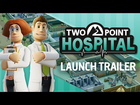 Two Point Hospital: LAUNCH TRAILER (Full 60 second cut)
