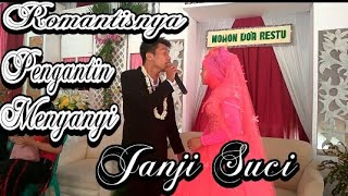 Video ROMANTIS Pengantin nyanyi di pernikahan JANJI SUCI download MP3, 3GP, MP4, WEBM, AVI, FLV Oktober 2017