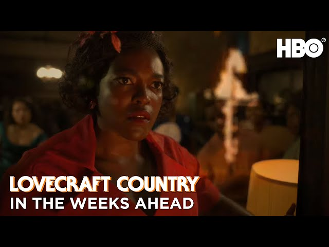 Lovecraft Country: In The Weeks Ahead | HBO