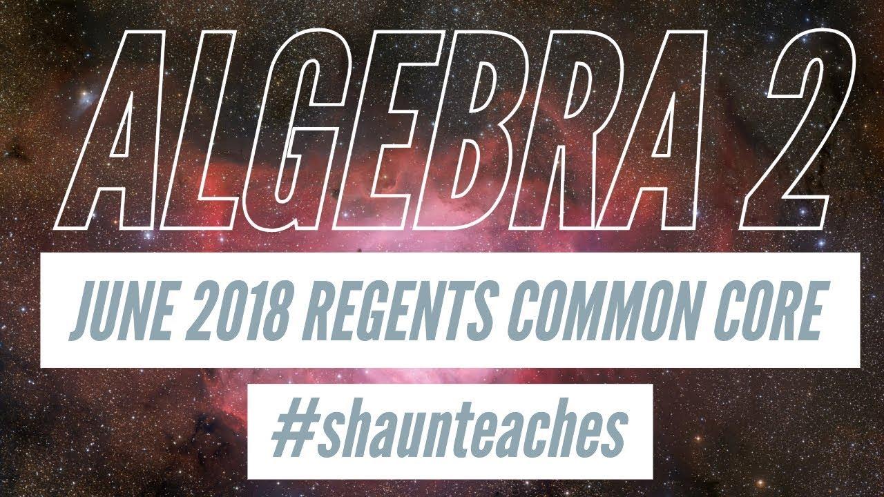 Algebra 2 Regents June 2018 #11 - YouTube