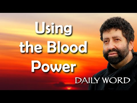 Using the Blood Power [From The Power To Turn All Things (Message 2261)]