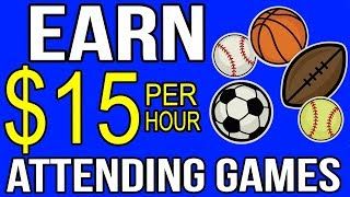 Earn $15 Per Hour Attending Sports Games (Easy Work At Home Jobs)