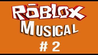 ROBLOX Musical #2-All Roblinks in the same video